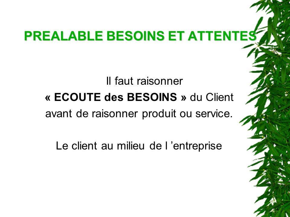 PREALABLE BESOINS ET ATTENTES
