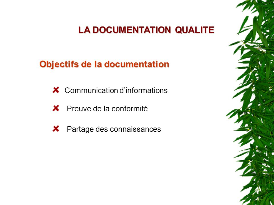 LA DOCUMENTATION QUALITE
