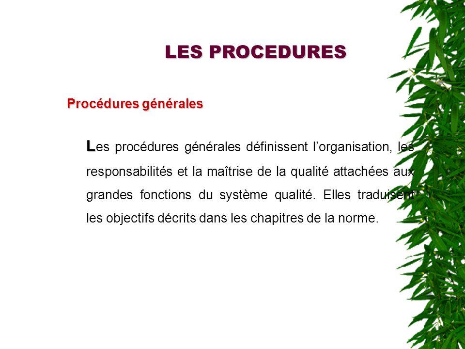 LES PROCEDURES Procédures générales.
