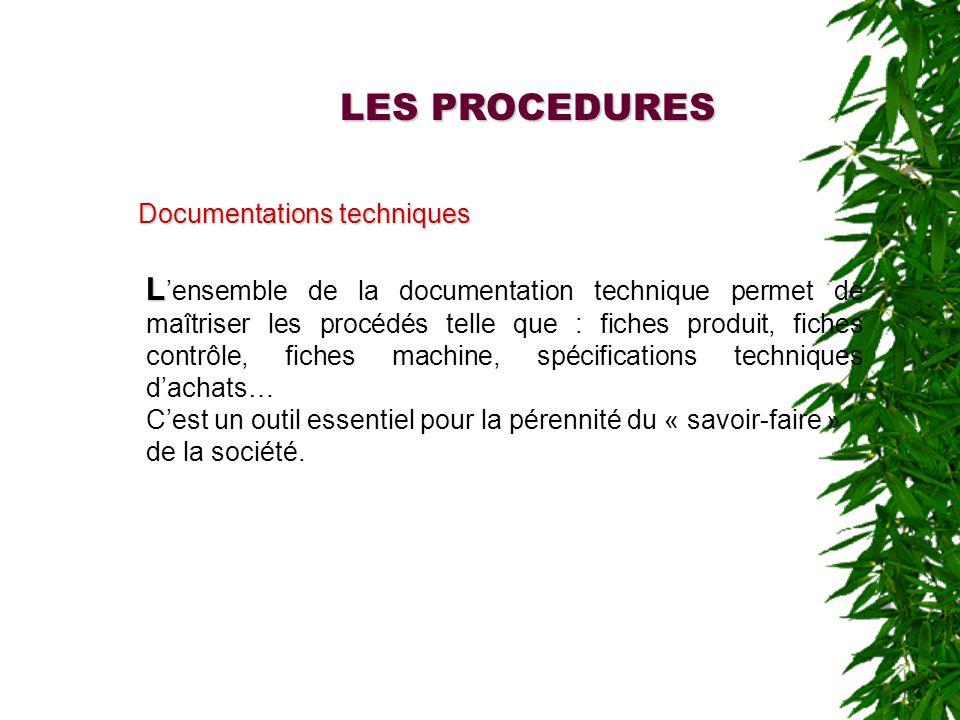 LES PROCEDURES Documentations techniques.