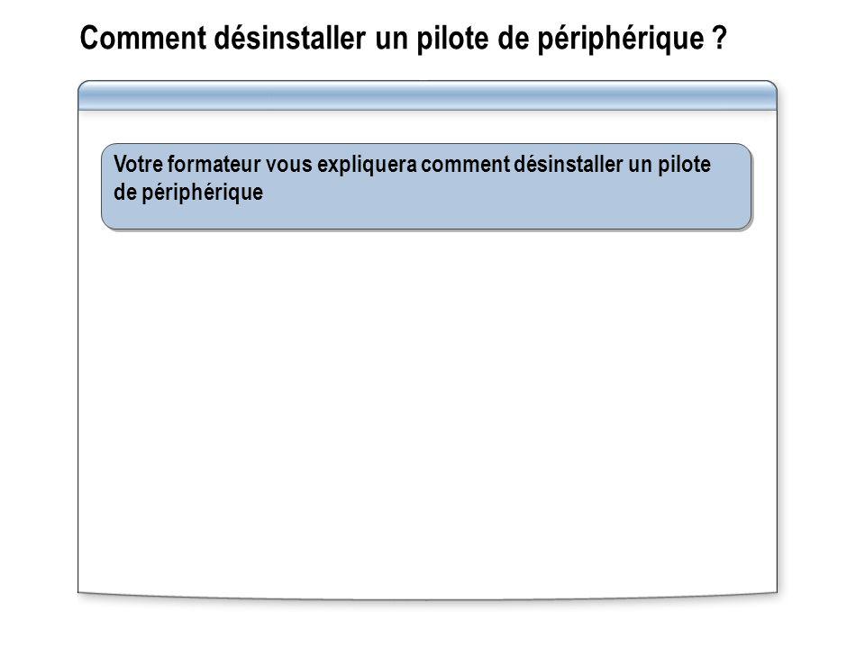 Comment désinstaller un pilote de périphérique