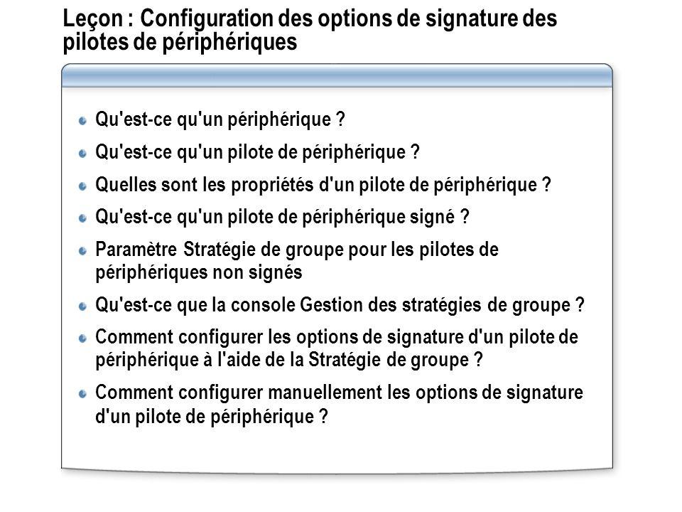Leçon : Configuration des options de signature des pilotes de périphériques