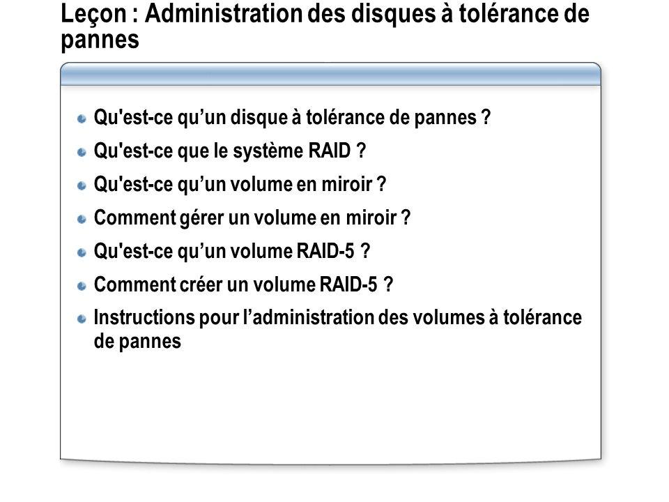 Leçon : Administration des disques à tolérance de pannes