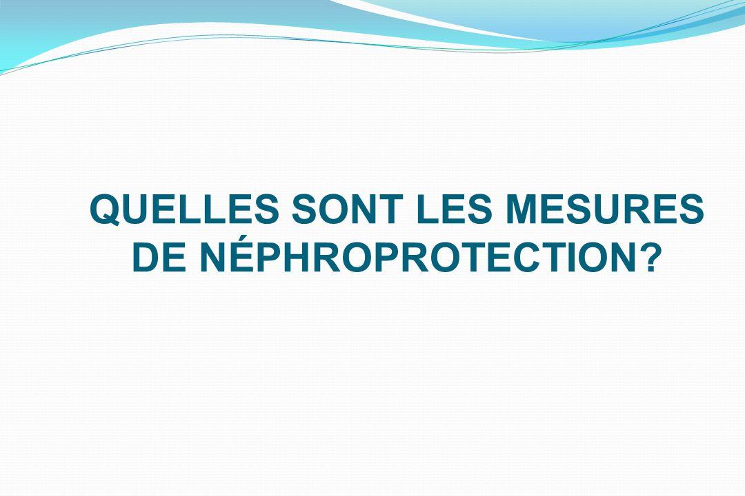 QUELLES SONT LES MESURES DE NÉPHROPROTECTION