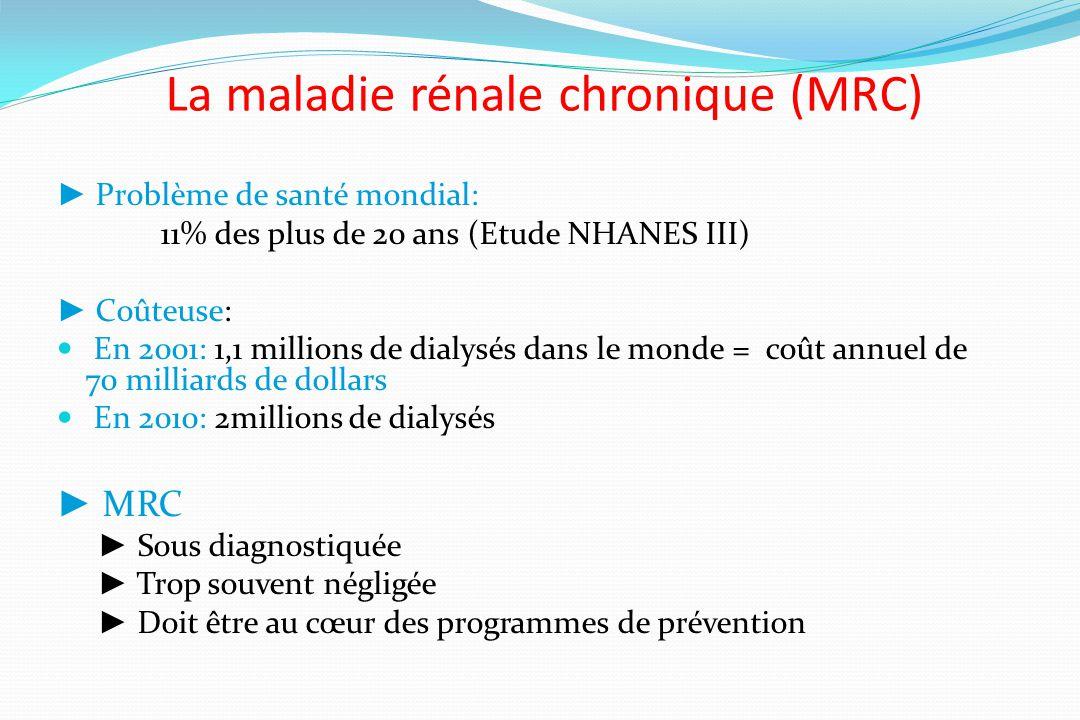 La maladie rénale chronique (MRC)