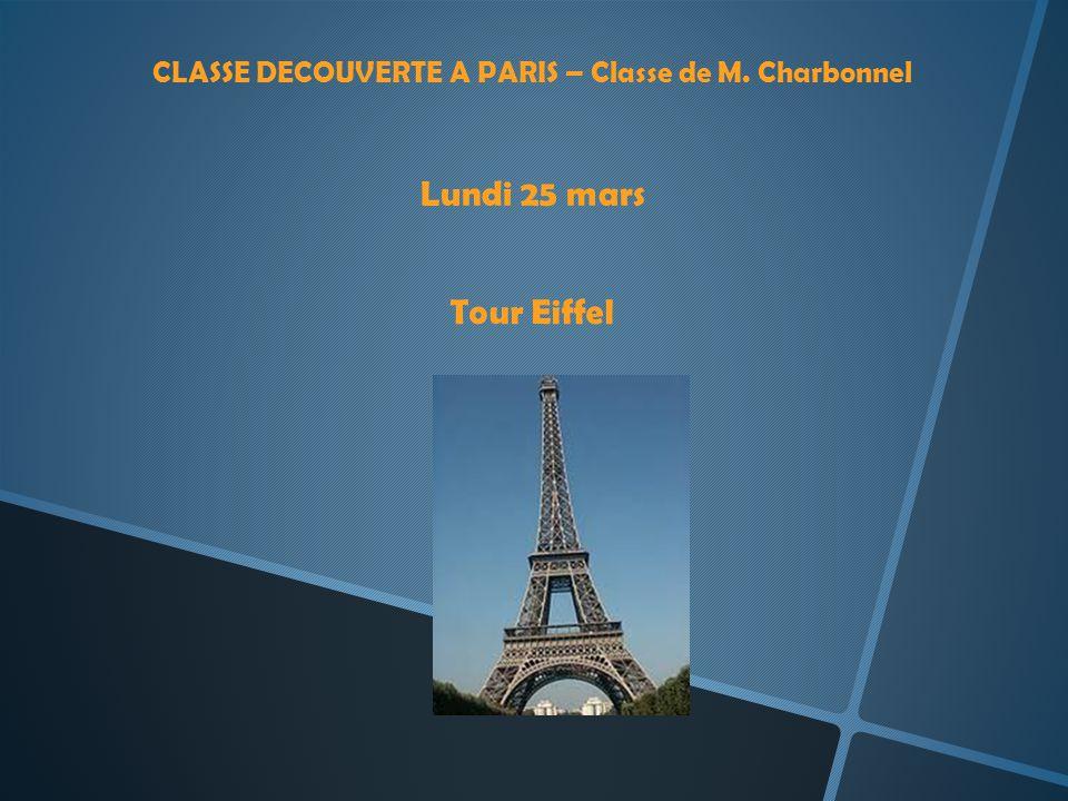 CLASSE DECOUVERTE A PARIS – Classe de M. Charbonnel