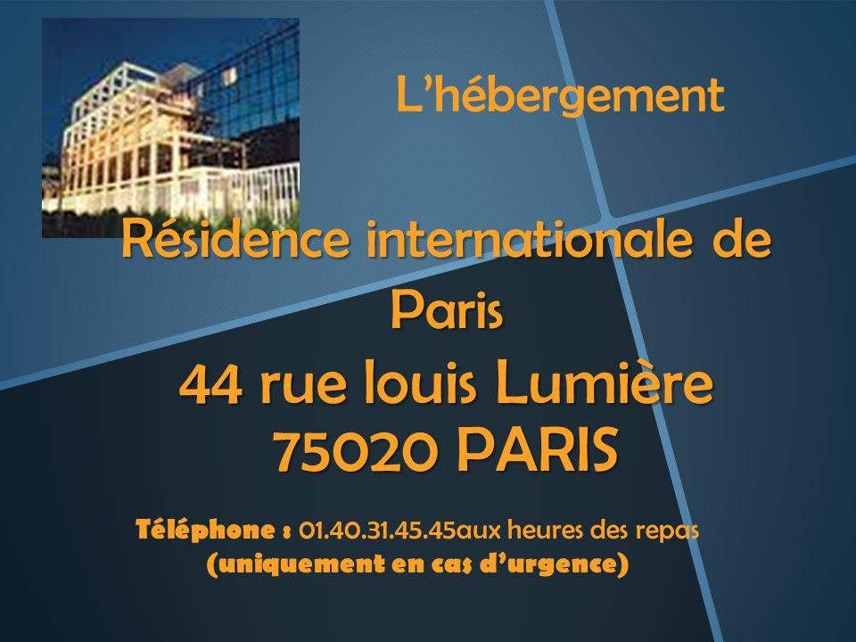 Résidence internationale de Paris 44 rue louis Lumière 75020 PARIS