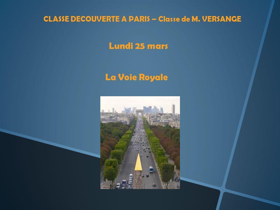 CLASSE DECOUVERTE A PARIS – Classe de M. VERSANGE