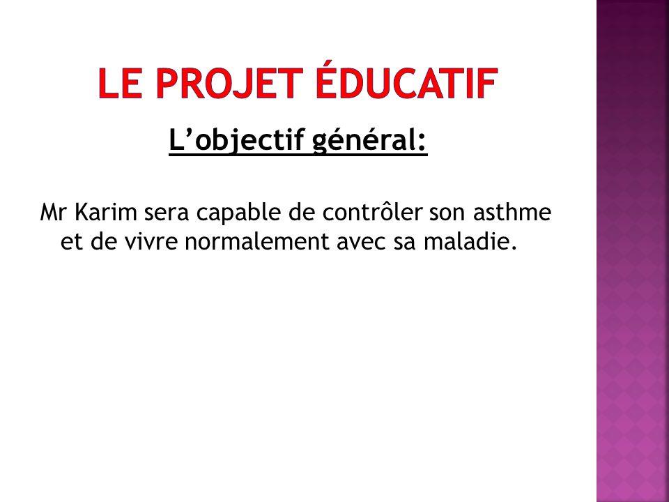 Le projet éducatif L'objectif général:
