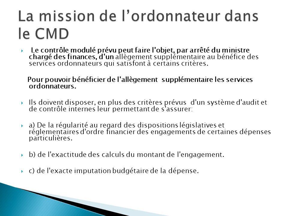 La mission de l'ordonnateur dans le CMD