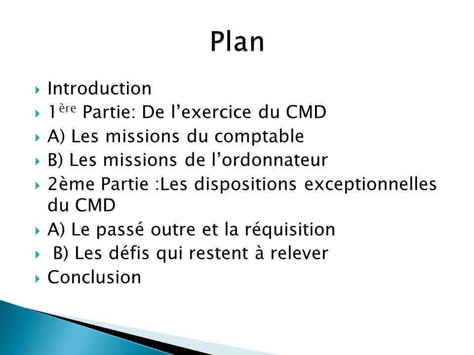 Plan Introduction 1ère Partie: De l'exercice du CMD