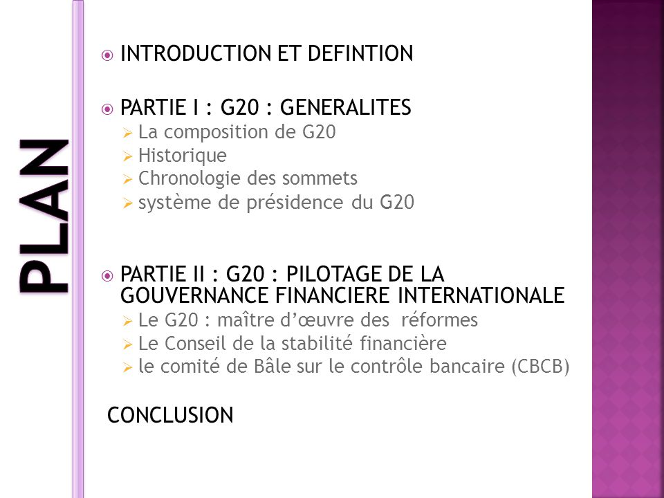 PLAN INTRODUCTION ET DEFINTION PARTIE I : G20 : GENERALITES