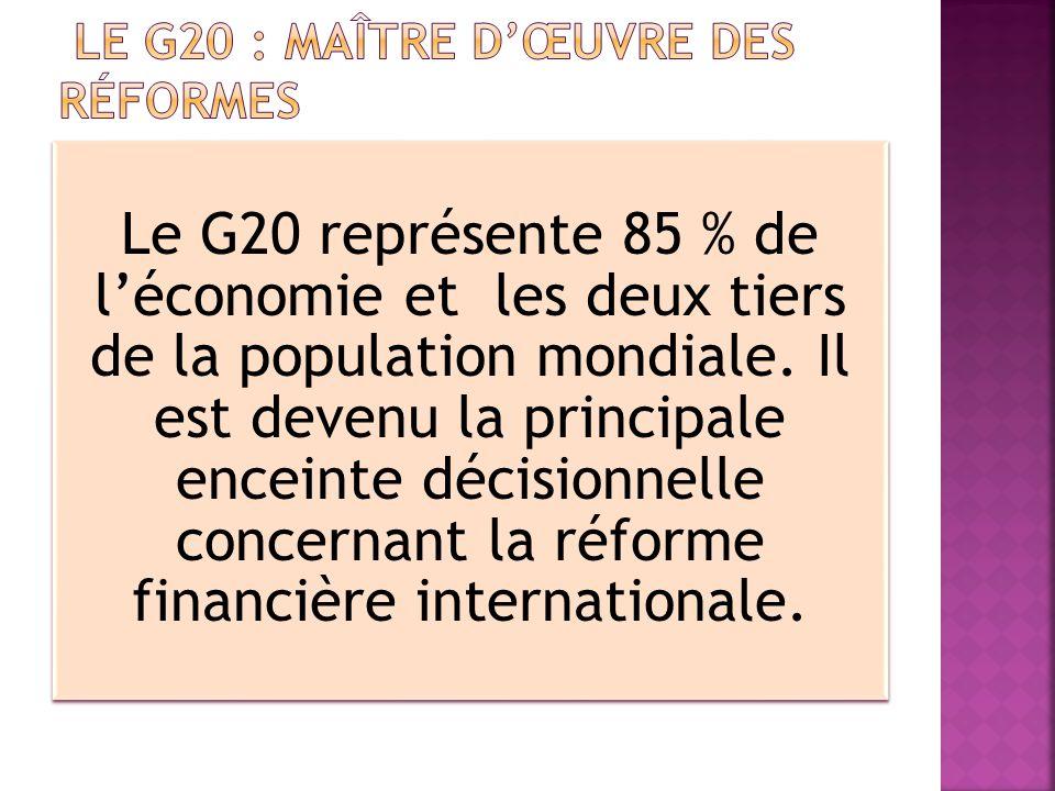 Le G20 : maître d'œuvre des réformes