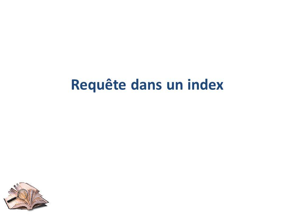 Requête dans un index
