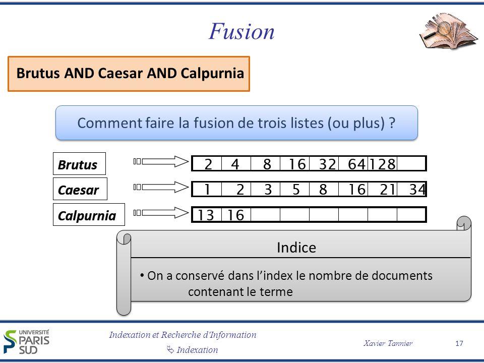 Comment faire la fusion de trois listes (ou plus)