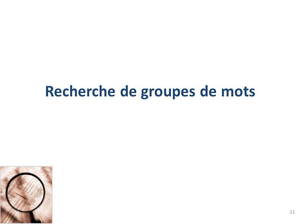 Recherche de groupes de mots
