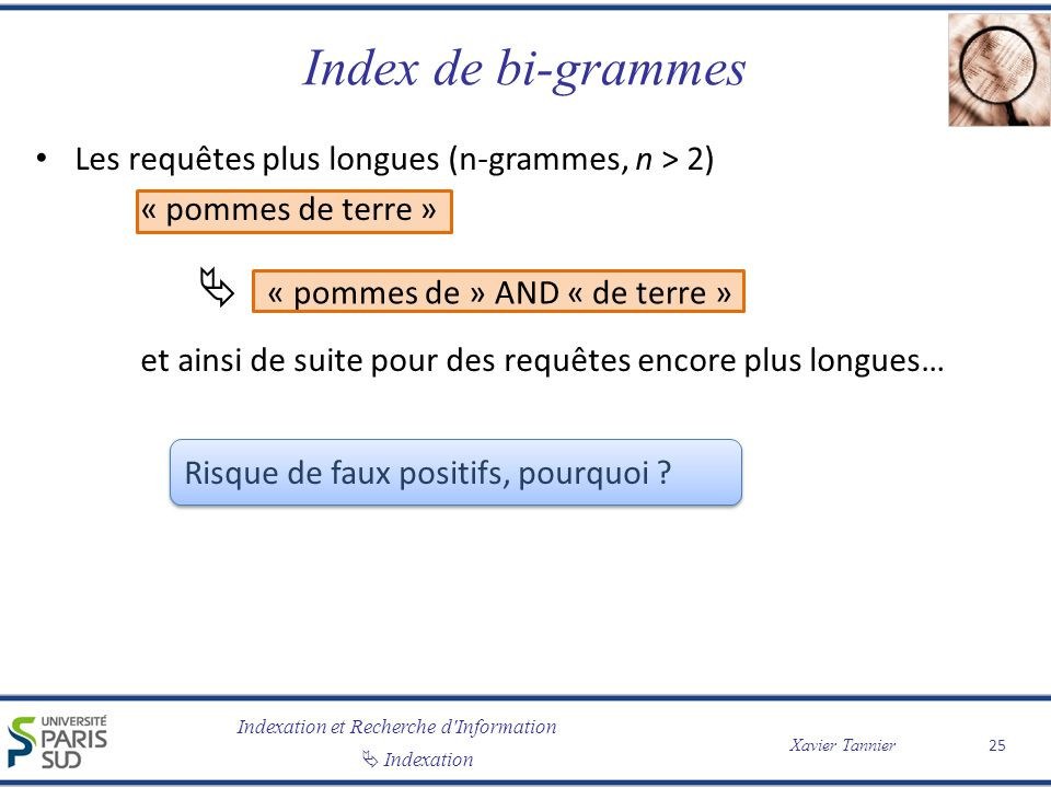 Index de bi-grammes  « pommes de » AND « de terre »