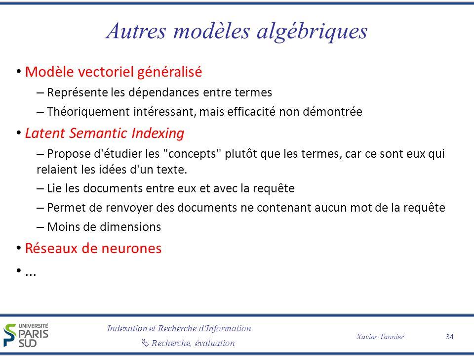 Autres modèles algébriques