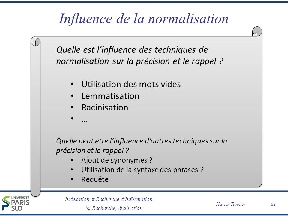 Influence de la normalisation