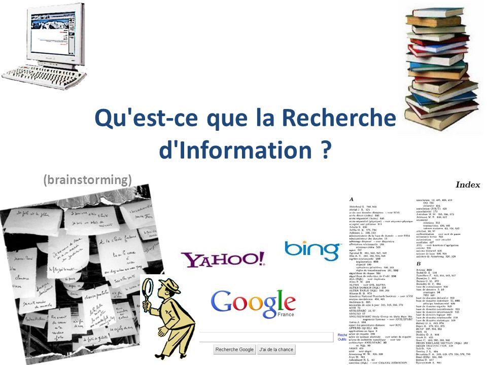 Qu est-ce que la Recherche d Information