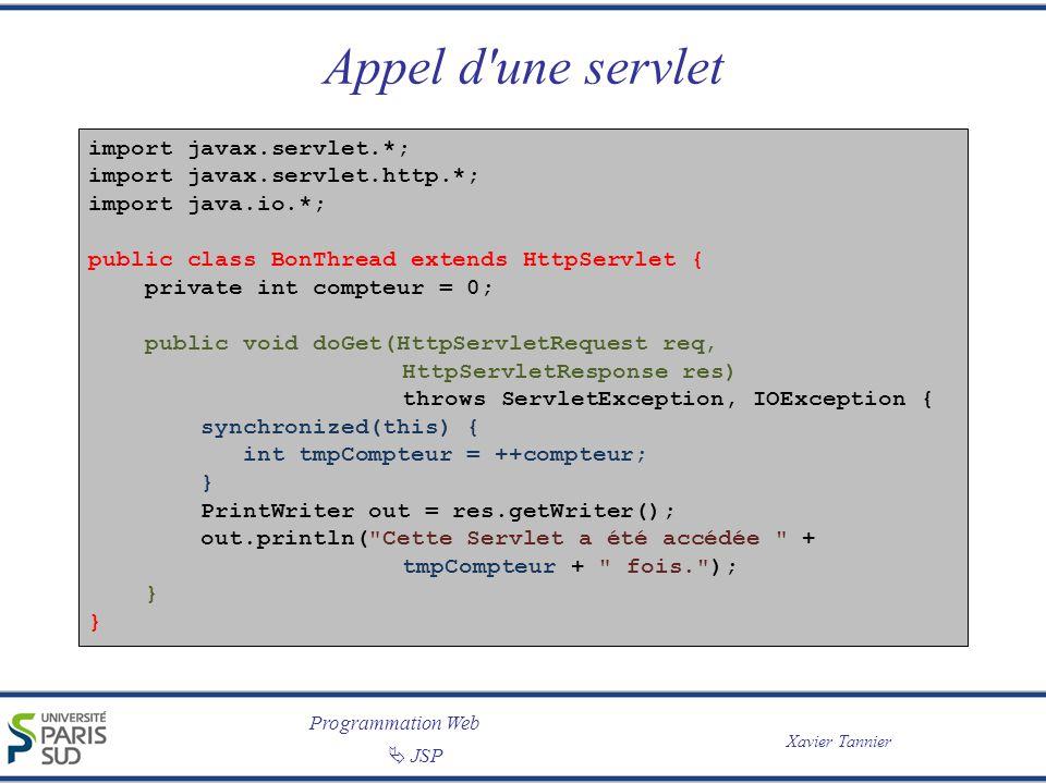 Appel d une servlet import javax.servlet.*;
