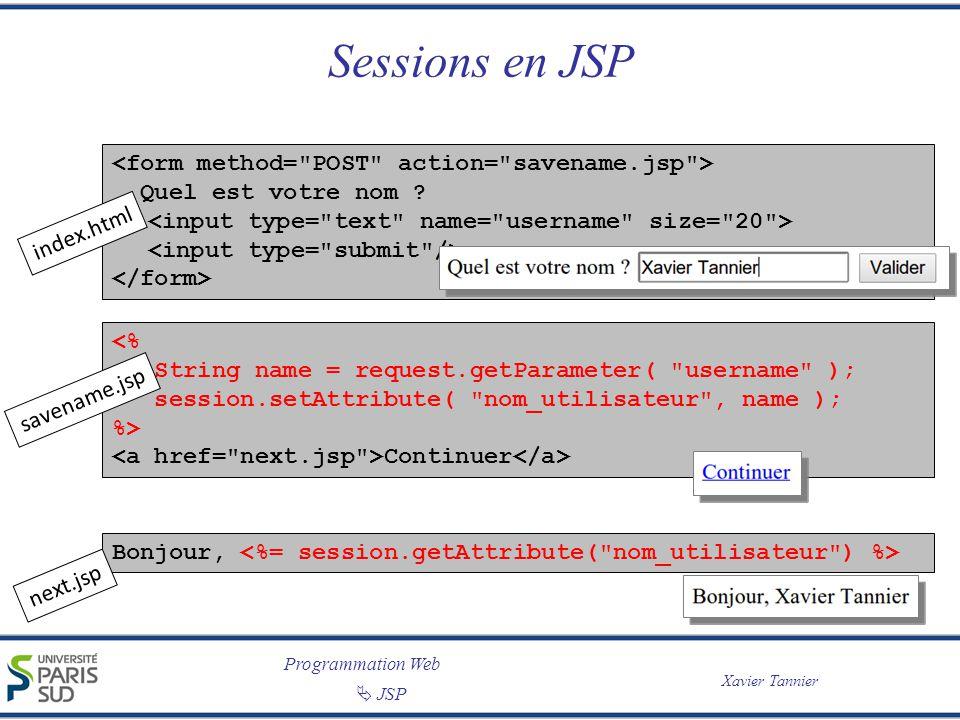 Sessions en JSP <form method= POST action= savename.jsp >