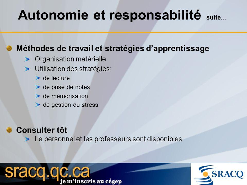 Autonomie et responsabilité suite…