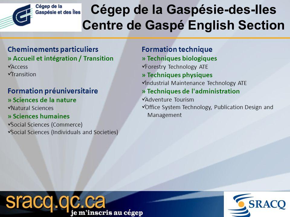 Cégep de la Gaspésie-des-Iles Centre de Gaspé English Section