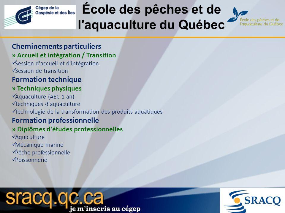 École des pêches et de l aquaculture du Québec