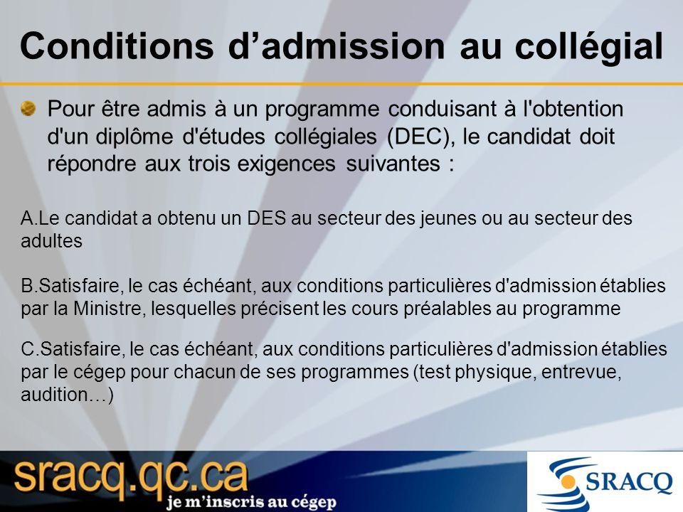 Conditions d'admission au collégial
