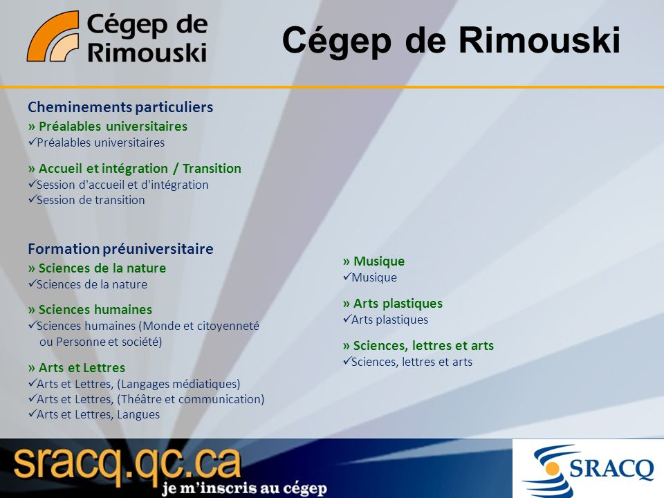 Cégep de Rimouski Cheminements particuliers Formation préuniversitaire
