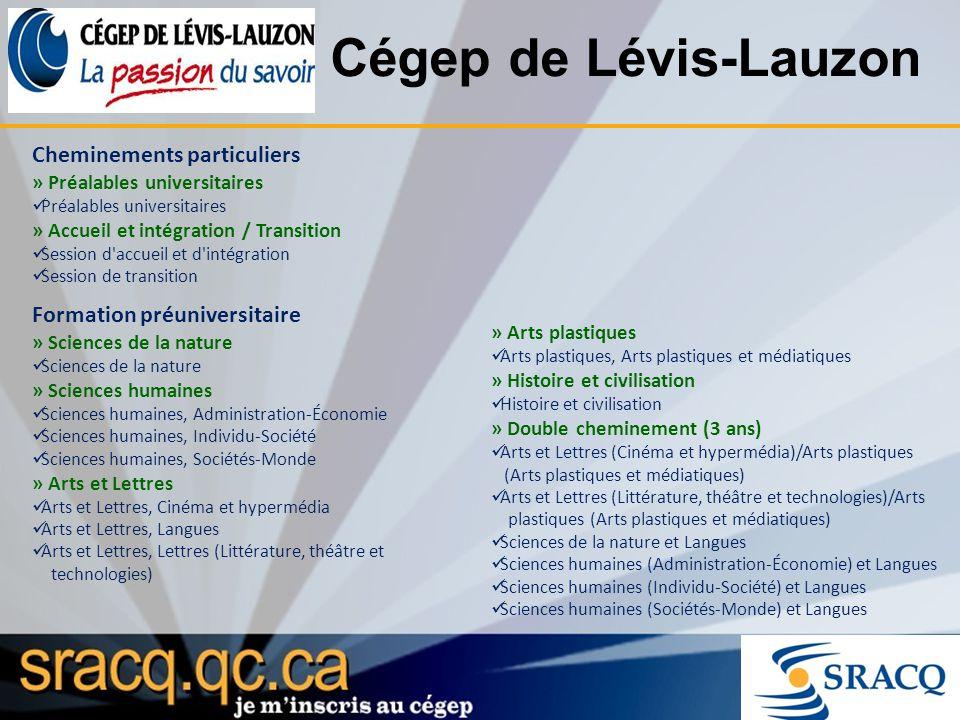 Cégep de Lévis-Lauzon Cheminements particuliers