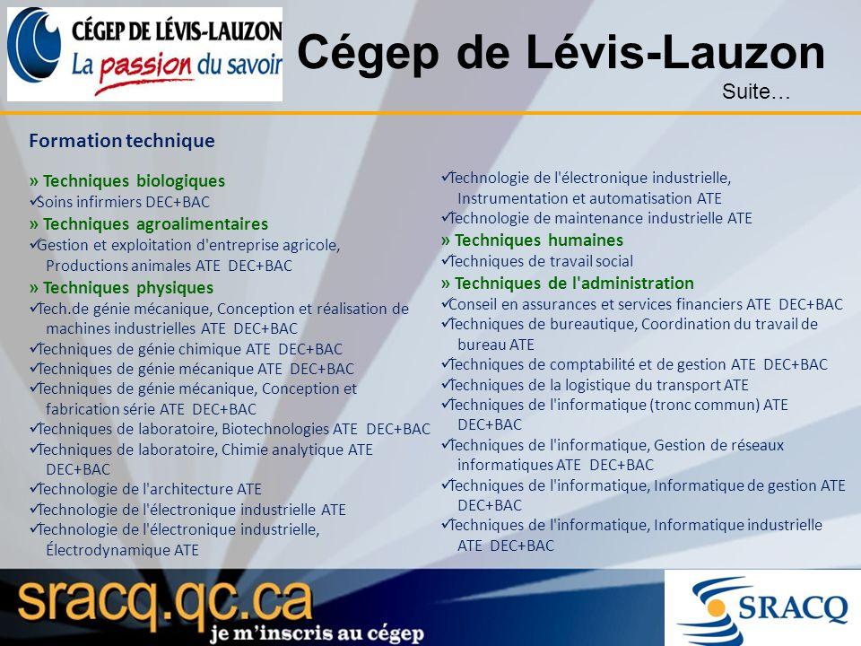 Cégep de Lévis-Lauzon Suite… Formation technique
