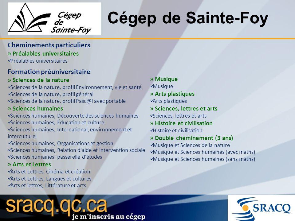 Cégep de Sainte-Foy Cheminements particuliers