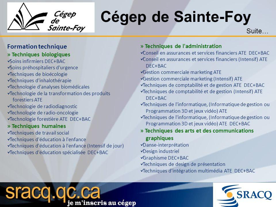 Cégep de Sainte-Foy Suite… Formation technique