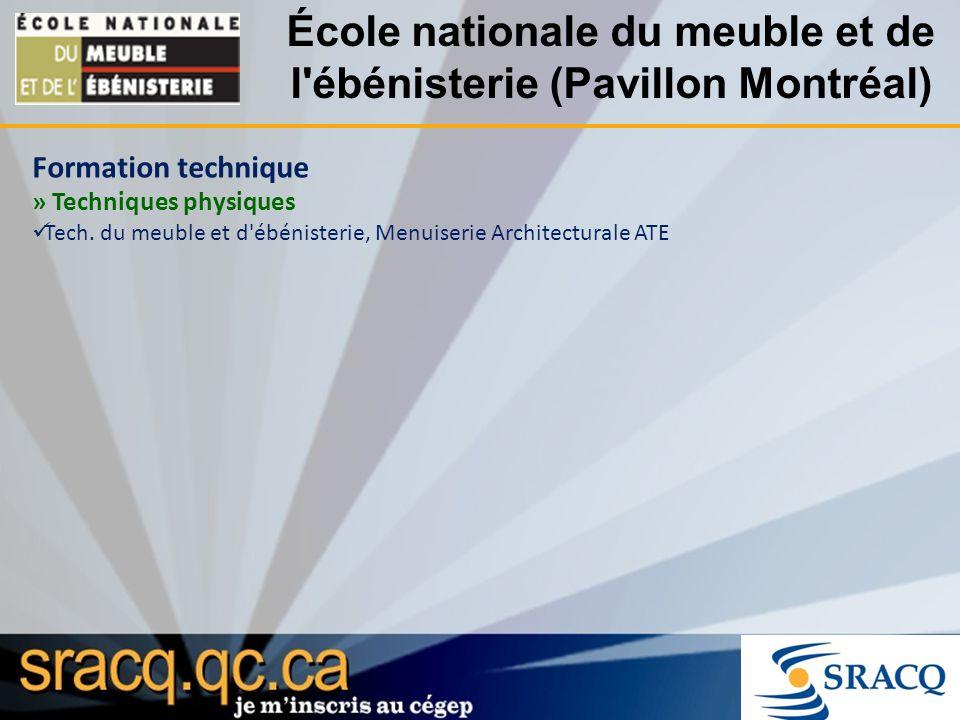 École nationale du meuble et de l ébénisterie (Pavillon Montréal)