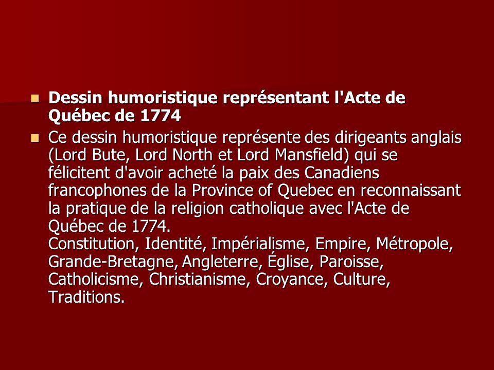 Dessin humoristique représentant l Acte de Québec de 1774