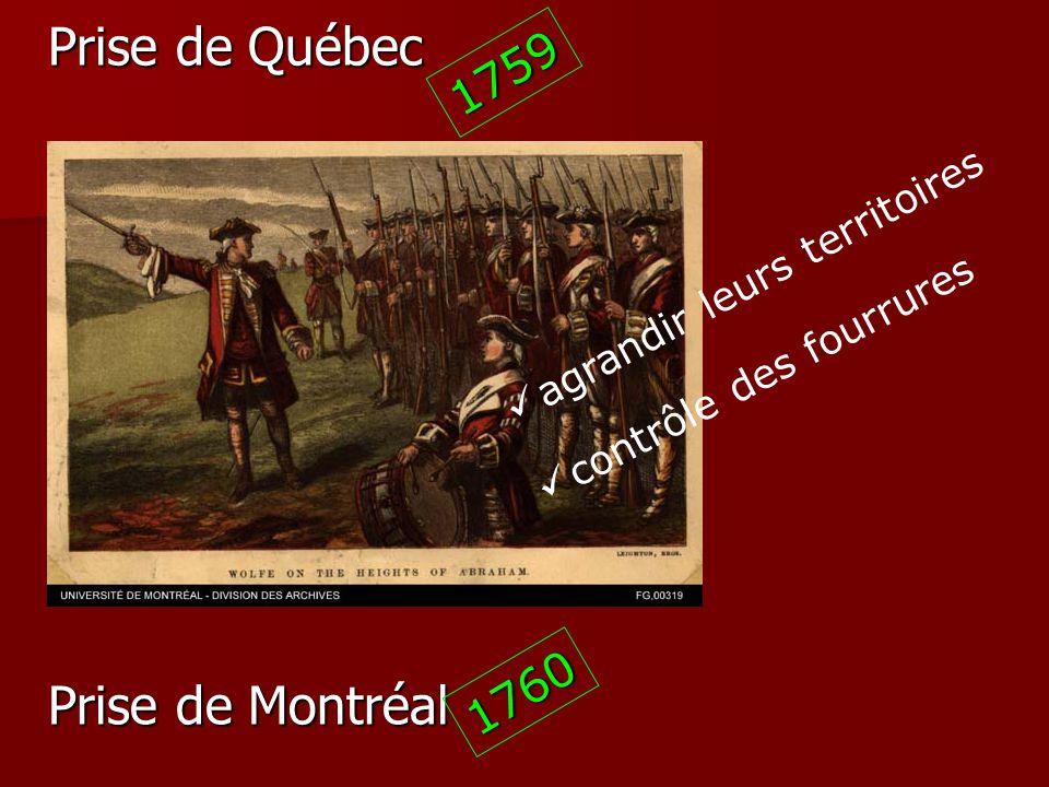 Prise de Québec Prise de Montréal 1759 1760 agrandir leurs territoires