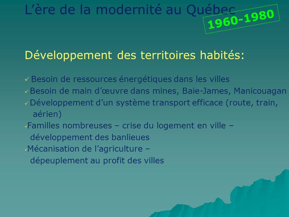L'ère de la modernité au Québec