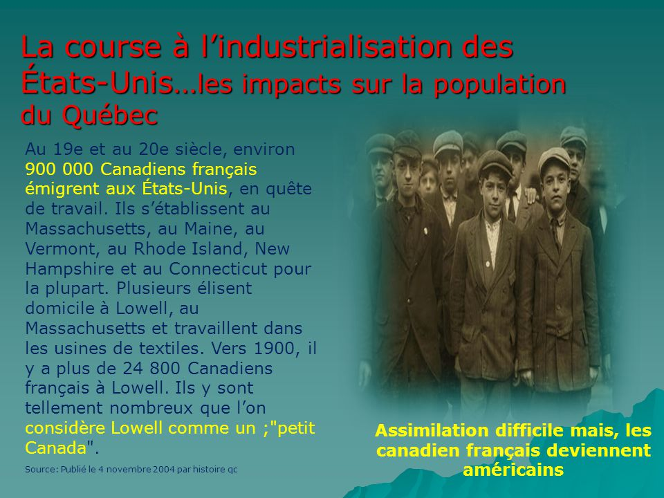 La course à l'industrialisation des États-Unis…les impacts sur la population du Québec