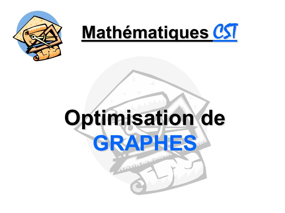 Optimisation de GRAPHES