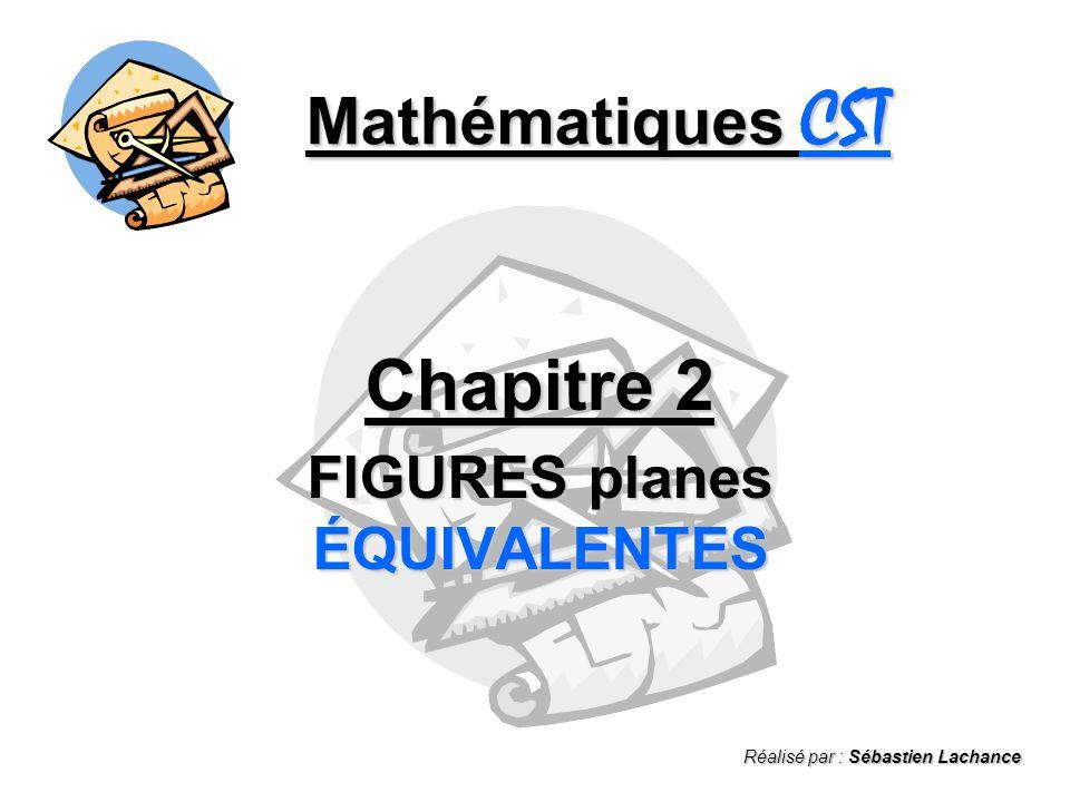 Chapitre 2 FIGURES planes ÉQUIVALENTES