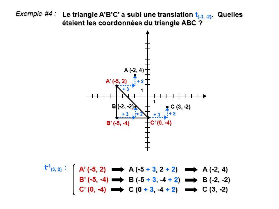 Exemple #4 : Le triangle A'B'C' a subi une translation t(-3, -2). Quelles étaient les coordonnées du triangle ABC