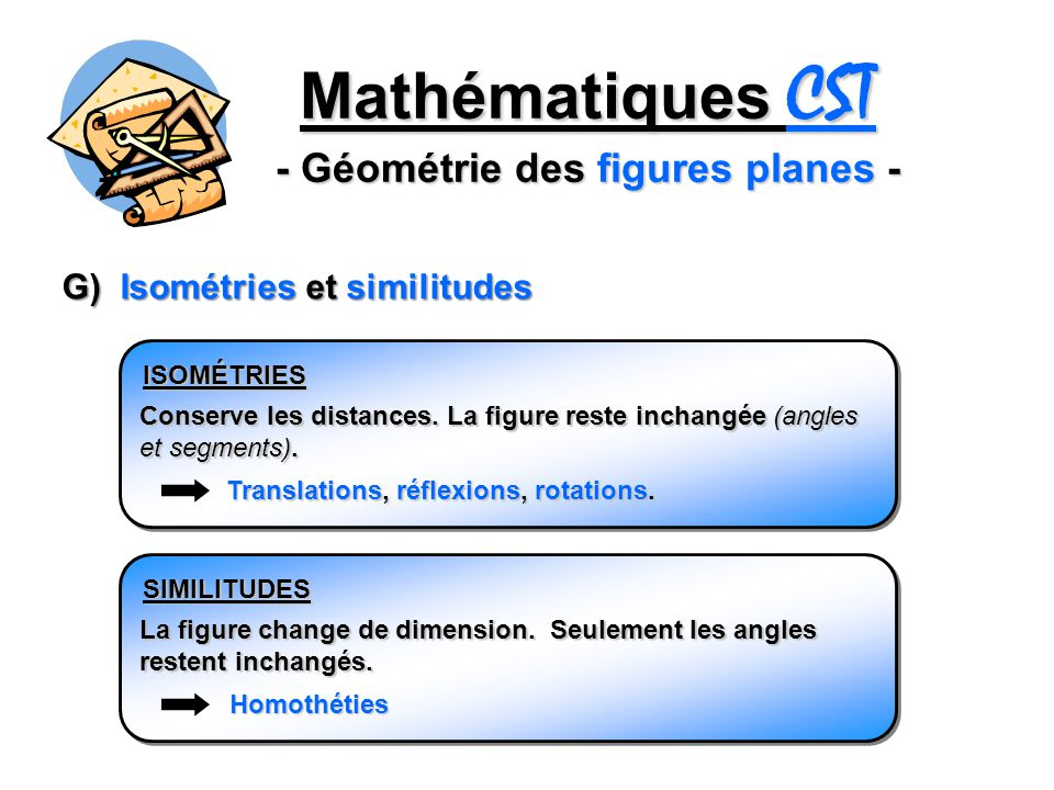 Mathématiques CST - Géométrie des figures planes -