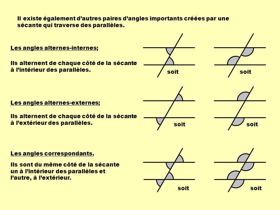 Il existe également d'autres paires d'angles importants créées par une sécante qui traverse des parallèles.