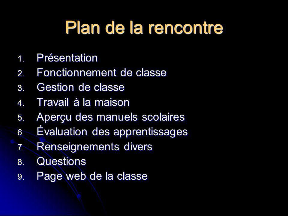 Plan de la rencontre Présentation Fonctionnement de classe