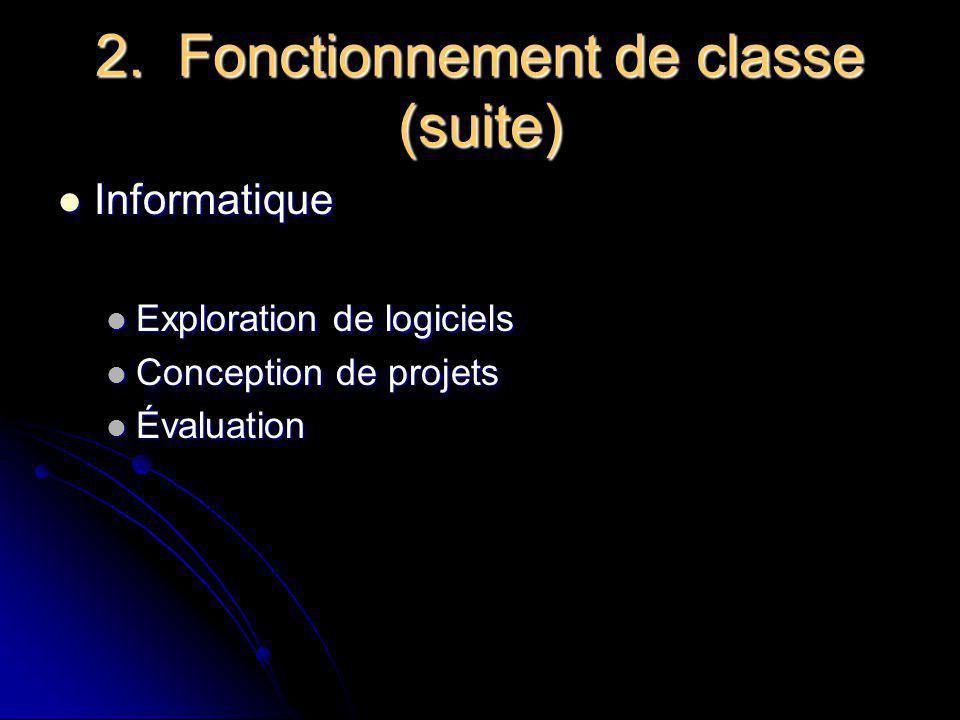 2. Fonctionnement de classe (suite)