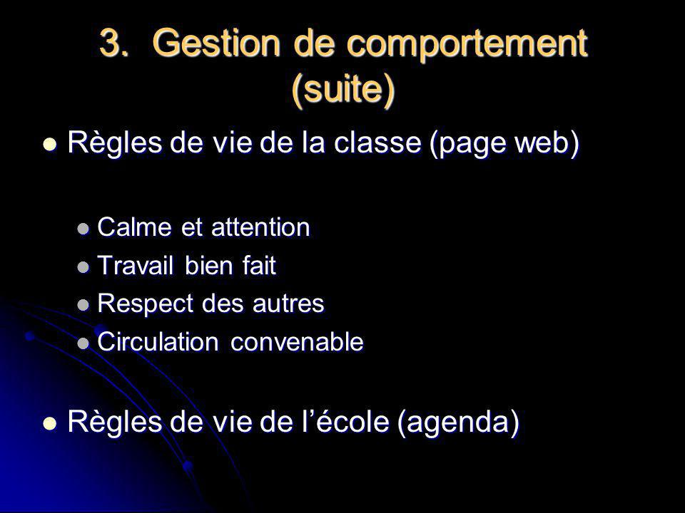 3. Gestion de comportement (suite)