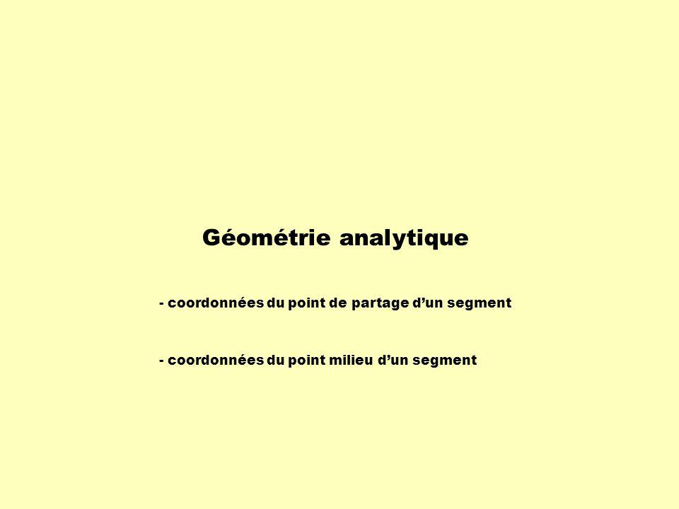 Géométrie analytique - coordonnées du point de partage d'un segment