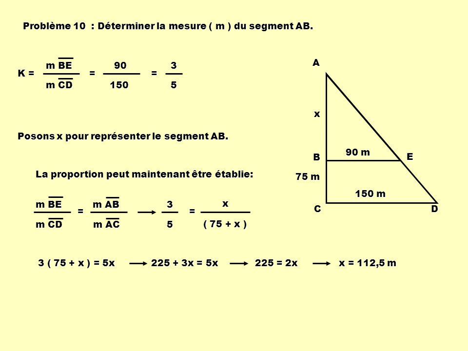Problème 10 : Déterminer la mesure ( m ) du segment AB.